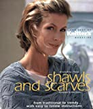 SHAWLS AND SCARVES: The Best of