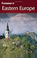 Frommer's Eastern Europe (Frommer's Complete)