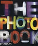 The Photography Book (0714844888) by Editors of Phaidon Press