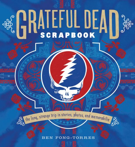 Ben Fong-Torres Grateful Dead Scrapbook
