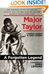 Major Taylor: The Inspiring Story of...