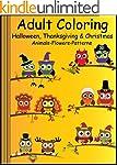 Adult Coloring: Halloween, Thanksgivi...
