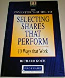 Selecting Shares That Perform: Proshare Version (0273622889) by Richard Koch
