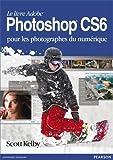 Photoshop CS6 pour les photographes du numerique