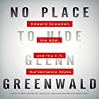 No Place to Hide: Edward Snowden, the NSA, and the U.S. Surveillance State Hörbuch von Glenn Greenwald Gesprochen von: L. J. Ganser