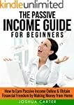 Passive Income: Guide for Beginners -...