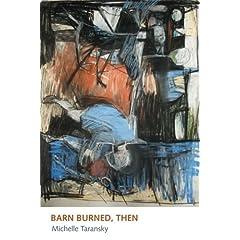 Barn Burned, Then