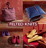 Felted Knits (1931499330) by Galeskas, Beverly