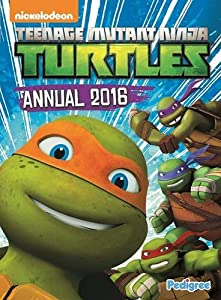 Teenage Mutant Ninja Turtles Annual 2016 (Annuals 2016)