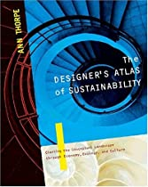 Free The Designer's Atlas of Sustainability: Charting the Conceptual Landscape through Economy, Ecology, Ebook & PDF Download