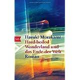 """Hard-boiled Wonderland und das Ende der Weltvon """"Haruki Murakami"""""""