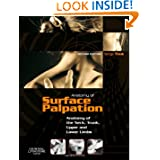 Atlas of Surface Palpation: Anatomy of the Neck, Trunk, Upper and Lower Limbs, 2e (Netter Basic Science)
