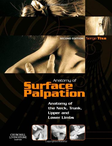 Atlas of Surface Palpation: Anatomy of the Neck, Trunk,...