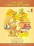 img - for Far East Chinese for Youth: Simplified Character : Level 1 (Chinese Edition) book / textbook / text book