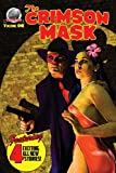 The Crimson Mask Volume One (Volume 1)