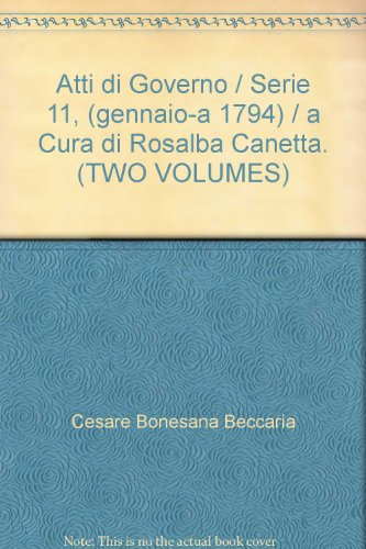 atti-di-governo-serie-11-gennaio-a-1794-a-cura-di-rosalba-canetta-two-volumes