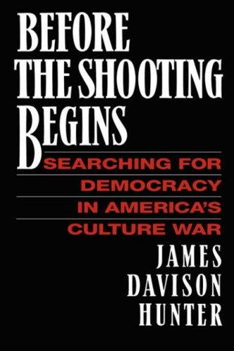 Before the Shooting Begins, JAMES DAVIDSON HUNTER
