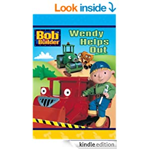 Wendy Helps Out (Bob the Builder) - Kindle edition by Alison Inches