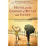 Hotel on the Corner of Bitter and Sweetby Jamie Ford
