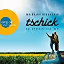 Tschick: Das Hörspiel zum Film Hörspiel von Wolfgang Herrndorf Gesprochen von: Philipp Schepmann