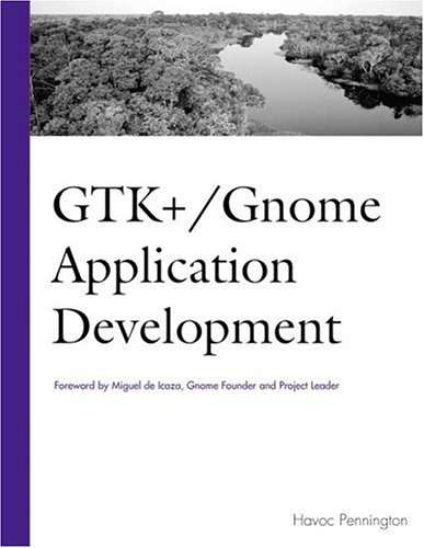 GTK+/Gnome Application Development
