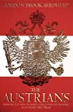 The Austrians: A Thousand Year Odyssey (000638255X) by Gordon Brook-Shepherd