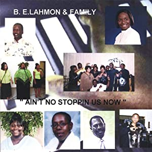 Lahmon amp family ain t no stopping us now amazon com music