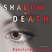 Shadow of Death | [Patricia Gussin]