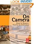 On Camera: How To Report, Anchor & In...
