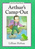 Arthur's Camp-Out (I Can Read Book 2) (0060205261) by Hoban, Lillian