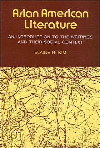 Asian American Literature, an Introduction to the Writings and Their Social Context