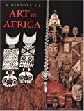 A History of Art in Africa (0134421876) by Monica Blackmun Visoná