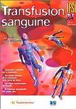 echange, troc Alain Ramé, Philippe Naccache - Transfusion sanguine