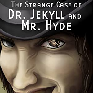 The Strange Case of Dr. Jekyll and Mr. Hyde (Dramatized) Performance