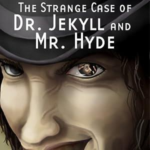 The Strange Case of Dr. Jekyll and Mr. Hyde (Dramatized) | [Robert Louis Stevenson, Daniel Taylor]