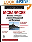 MCSA / MCSE: Windows Server 2003 Environment Management and Maintenance Study Guide: Exam 70-290