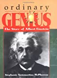 Ordinary Genius: The Story of Albert Einstein (Trailblazer Biographies)
