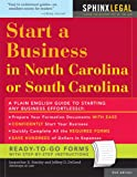 Start a Business in North or South Carolina, 2E (How to Start a Business in North Carolina and South Carolina) (1572485868) by Jacqueline Stanley