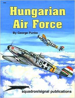 Hungarian Air Force - Aircraft Specials series (6069): George Punka