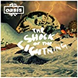 The Shock Of The Lightningpar Oasis