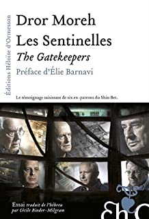 Les sentinelles = The Gatekeepers