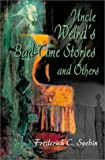 img - for Uncle Weird's Bad-Time Stories and Others book / textbook / text book
