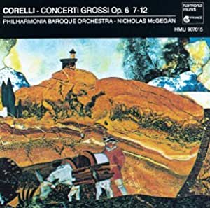 Concerti Grossi Op. 6 7-12