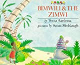 Bimwili and the Zimwi: A Tale from Zanzibar (0333480562) by Aardema, Verna