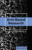 Arts-Based Research Primer (Peter Lang Primer)