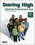 img - for Scoring High: Stanford Achievement Test, Book 2 book / textbook / text book