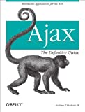Ajax: The Definitive Guide