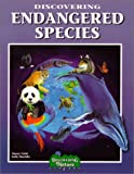 Discovering Endangered Species [With Stickers] (Discovering Nature)