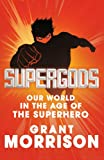 Supergods (022408996X) by Morrison, Grant
