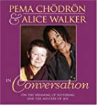 Pema Chodron and Alice Walker in Conv...